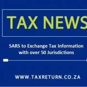 SARS to Exchange Tax Information with over 50 Jurisdictions
